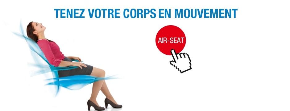 Air Seat maintient votre corps en mouvement